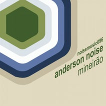 Anderson Noise - Mineirao
