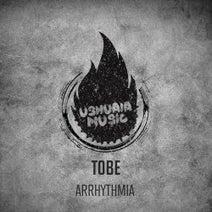 Tobe - Arrhythmia