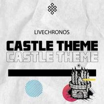 LIVECHRONOS - Castle Theme