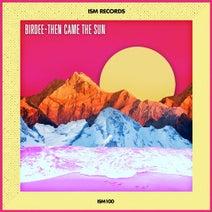 Birdee, Chloe Amber, Hypnotic Lovers, Andre Espeut, Alena - Then Came the Sun