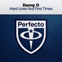 Danny O - Hard Lines and First Times
