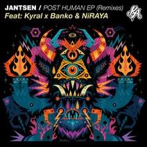 Jantsen, Kyral x Banko, Niraya - Post Human Remixes