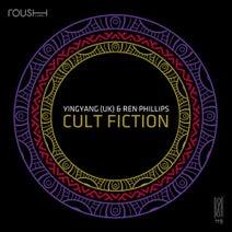 Ren Phillips, YINGYANG (UK) - Cult Fiction