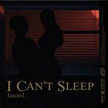Jason.L - I Can't Sleep