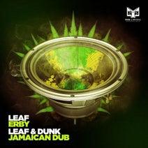 Leaf, Dunk - Erby / Jamaican Dub