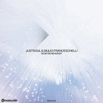 Giulio Franceschelli, JustSoul - Now Or Never EP