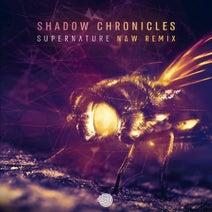 Shadow Chronicles, N & W - Supernature (N & W Remix)