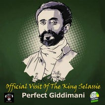 Perfect Giddimani - Official Visit of The King Selassie