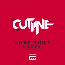 Cutline - Love That I Feel