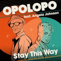 Angela Johnson, Opolopo - Stay This Way