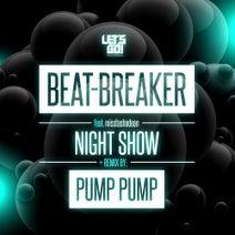 Beat-Breaker, misstashadean, Pump Pump - Night Show
