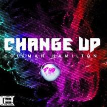 Coleman Hamilton - Change Up