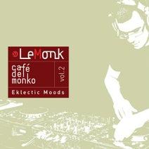 DJ Lemonk, Mono-Poly, FancyFhreek, Mister Smith, Marybelle, Francis Vincent, Jean-Marc Lafleur, The Sound Diggers, DJ Lemonk - Café Del Monko Vol.2 - Eklectic Moods