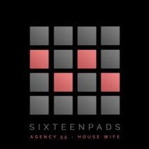 Agency55, Anthony Tomov, Mac Vaughn - House Wife