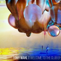 Tomy Wahl - Welcome to the Club