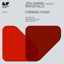 Josh Gabriel, Winter Kills, Walsh, McAuley, Otto Coster - Forward Facing