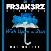 DnC Groove - Wish Upon a Star