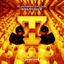 Bojan Mandic, K1C3V5K1 - Kiss My Duck (Original Mix)