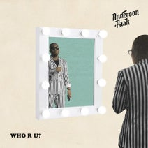 Anderson .Paak - Who R U?