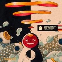 AMP Fiddler, Tom Flynn, Claude VonStroke - The Future