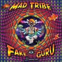 Mad Tribe - Fake Guru