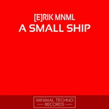 [e]rik Mnml - A Small Ship