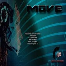 DJ Megalomaniac, Washington C, CJ Elektra, Acensor, Yan Oxygen, Joe Blake - Move EP