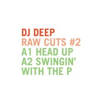 DJ Deep - DJ Deep Raw Cuts Vol.2