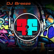 DJ Breeze - Take Me Higher E.P.