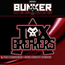 Tox Breakers - Your Heart Breaks
