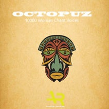 DJ Octopuz - 10000 Woman Chant Voices