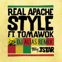 JStar, DJ Alias - Real Apache Style (feat. Tomawok) [DJ Alias Remix]