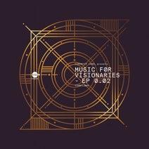 Soy Mustafa, John Tejada, Justin Maxwell, Aubrey, City 2 City - Music For Visionaries EP 0.02