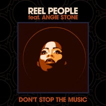 Reel People, Art Of Tones, Angie Stone - Don't Stop The Music