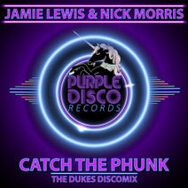 Jamie Lewis, Nick Morris, The Dukes - Catch The Phunk
