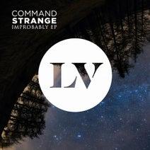 Command Strange, Pouyah, Nizami, Phase 2 - Improbably EP