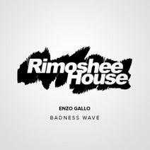 Enzo Gallo - Badness Wave