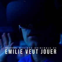 Projections - Emilie veut jouer (Musique originale du film court)