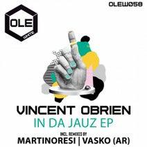 Vincent Obrien, MartinoResi, Vasko (AR) - In Da Jauz EP