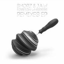 Smorz, J.A.W, Kroppdown, Dubmove, Miztaken, Maxomoa, Dani Trip - Foreign Whispers Remixes EP