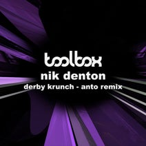 Nik Denton, Anto - Derby Krunch (ANTO Remix)