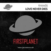 Kristodj - Love Never Dies