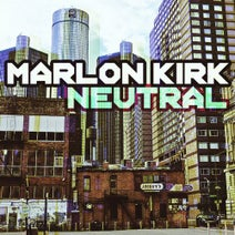 Marlon Kirk - Neutral