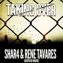 ShaR4, Rene Tavares, Price, Hill - Taking Over