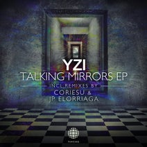 Yzi, JP Elorriaga, Coriesu - Talking Mirrors