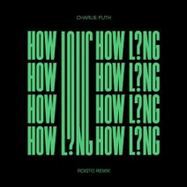 Roisto, Charlie Puth - How Long