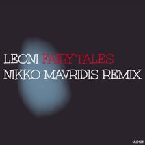 Leoni, Nikko Mavridis - Fairy Tales(Nikko Mavridis Remix)