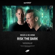 Degos & Re-Done - Risk The Dark - Extended Mix