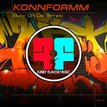 KonnFormm - Busy On Da Tempo