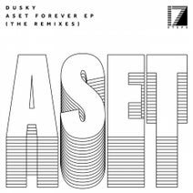 Dusky, Brame & Hamo, Kettama - Aset Forever EP (The Remixes)